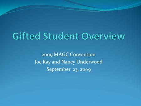 2009 MAGC Convention Joe Ray and Nancy Underwood September 23, 2009.