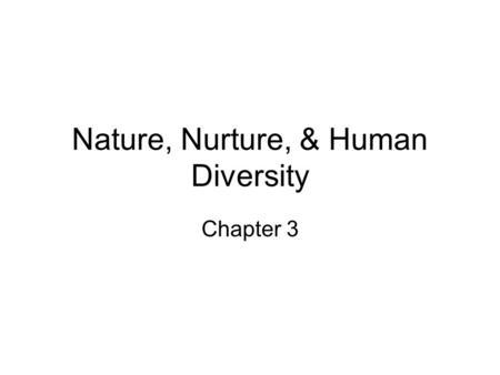 Essay: Nature vs. Nurture or Both