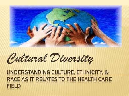 cultural diversity in the healthcare field
