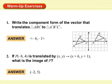 1. Write the component form of the vector that