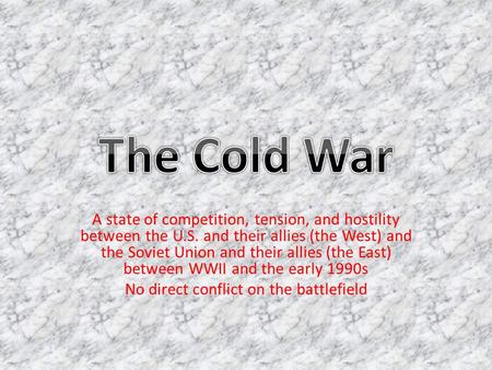 an introduction to the cold war the tension between the soviet union and the united states of americ Introduction the cold war refers to the post world war ii hostilities between the soviet union and the united states that eventually led to the collapse of the.