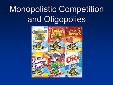 Monopolistic Competition and Oligopolies. Monopolistic Competition Companies offer differentiated products yet face competition Companies face downward.