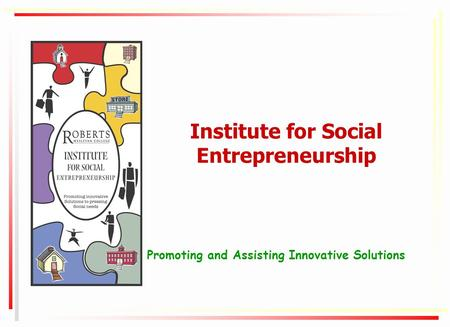 Institute for Social Entrepreneurship Promoting and Assisting Innovative Solutions.