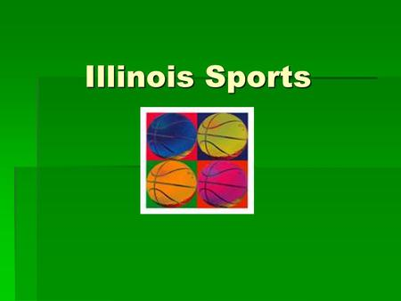 Illinois Sports Illinois Sports. Sports Sports  Basketball  Football  Volleyball  Baseball.