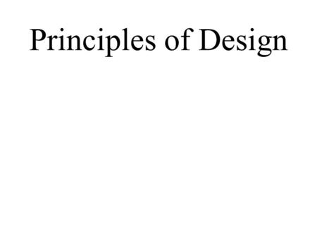 Principles of Design. The Principles of Design are a set of guidelines artist's use for two main reasons… To help them create artwork that is both pleasing.