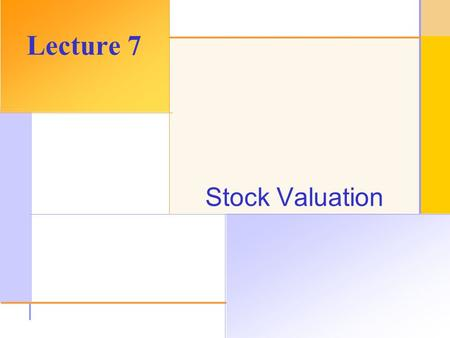 © 2003 The McGraw-Hill Companies, Inc. All rights reserved. Stock Valuation Lecture 7.