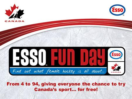From 4 to 94, giving everyone the chance to try Canada's sport… for free!