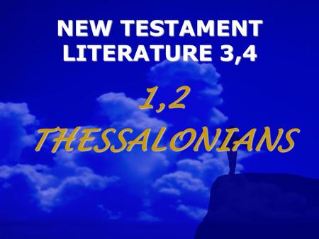 NEW TESTAMENT LITERATURE 3,4 1,2THESSALONIANS WHAT ARE 1,2 THESSALONIANS ALL ABOUT? A UTHOR B ACKGROUND O UTLINES U NIQUENESS T HEMES Paul, 2 nd missionary.