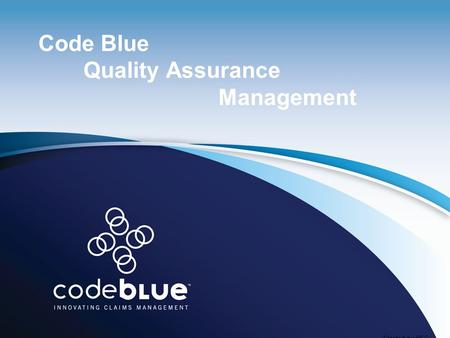 Code Blue Quality Assurance Management Created by HSG.