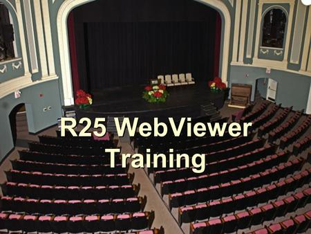 R25 WebViewer Training. Step One: Create a User Account When you go to  this is the screen that will appear.
