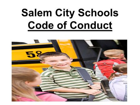 Salem City Schools Code of Conduct