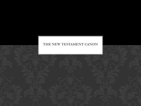 THE NEW TESTAMENT CANON. AUTHORS OF THE GOSPELS is normally divided into four main parts:  Gospels  Acts  Letters  Apocalypse THE NEW TESTAMEMT.