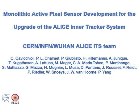 ALICE Inner Tracking System at present 2 2 layers of hybrid pixels (SPD) 2 layers of silicon drift detector (SDD) 2 layers of silicon strips (SSD) MAPs.