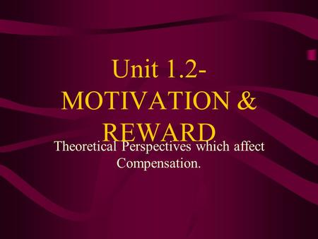 the definition and different types of motivation and its four general perspectives Managerial perspective of how different kinds of motivation influence  sector  and four from the private sector, about their perceptions of motivation and.