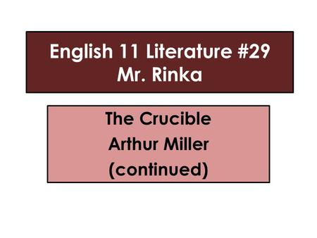 corruption in the crucible by arthur miller english literature essay They will howl me out of salem for such corruption in my house the fear of the   arthur miller did not agree with the system and wanted to get his views across.