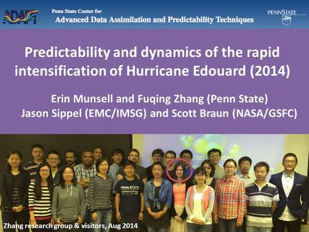 Predictability and dynamics of the rapid intensification of Hurricane Edouard (2014) Erin Munsell and Fuqing Zhang (Penn State) Jason Sippel (EMC/IMSG)