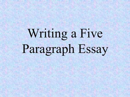 Writing a Five Paragraph Essay. Paragraph One Remember, the first paragraph captures the reader's attention, establishes the topic, and states the thesis.