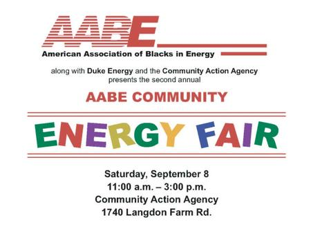 A Family-Friendly, Educational, Community Event Over 65 attended the Fair to learn about utility and energy topics.