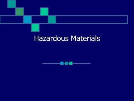 Hazardous Materials. Hazmat Response Firefighters are 6 times more likely to be injured on a hazmat incident than at a structure fire Most calls do not.