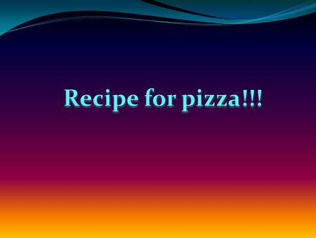 Ingredients: 1. Tomato sauce 2. Garlic sauce 3. Red pepper (sliced) 4. Mushrooms (sliced) 5. Onion (chopped) 6. Ready-made pizza base 7. Three pieces.