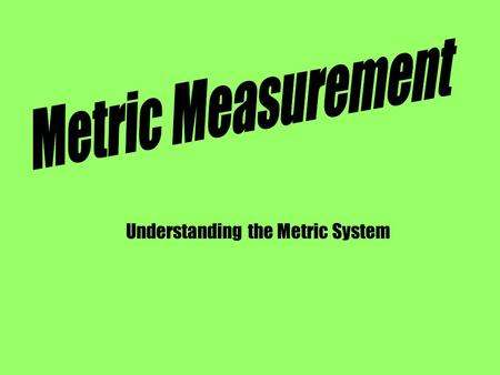 Understanding the Metric System. The unit of measurement for temperature is the degree. There are three scales used to measure temperature:  Fahrenheit.