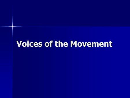 Voices of the Movement. Divided Voices Martin Luther King Jr. Martin Luther King Jr. –Non-violent resistance Malcolm X Malcolm X –Violent resistance.