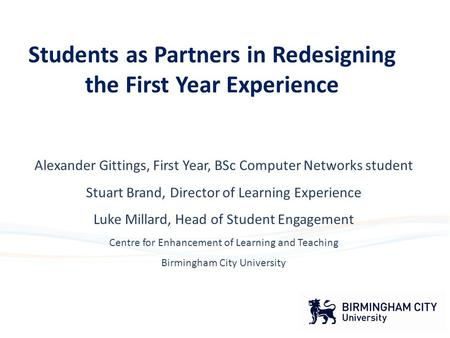 Alexander Gittings, First Year, BSc Computer Networks student Stuart Brand, Director of Learning Experience Luke Millard, Head of Student Engagement Centre.