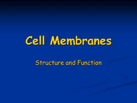 Cell Membranes Structure and Function. Fig. 4.3, p. 52 one layer of lipids one layer of lipids lipid bilayer fluid.