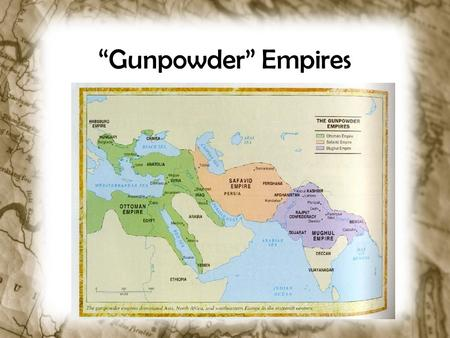 """Gunpowder"" Empires. Why was the West Advancing? How did the Renaissance contribute? How did the Reformation contribute? How did Exploration & Absolutism."