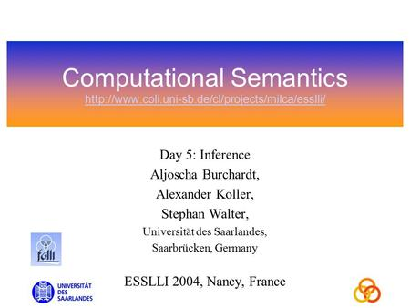 Computational Semantics   Day 5: Inference Aljoscha.