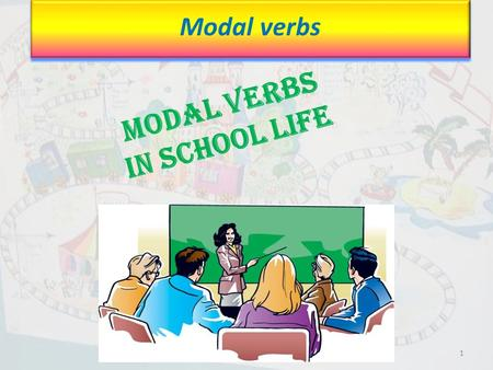 Modal Verbs in school life