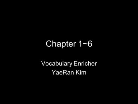 Vocabulary Enricher YaeRan Kim