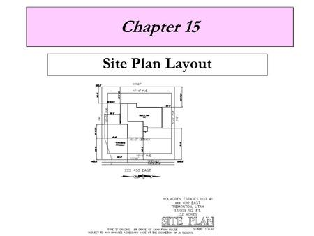 "Chapter 15 Site Plan Layout. Driveway style and Slope Design Considerations  Minimum lawn slope of 5% for first 10' (5/8"" per foot)  Minimum concrete."