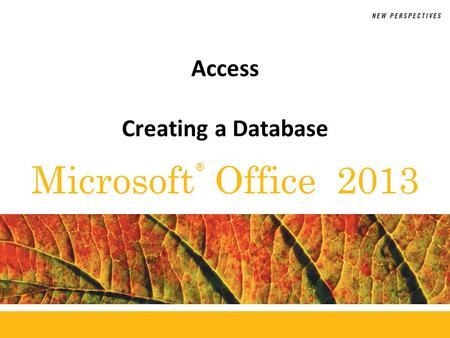 ® Microsoft Office 2013 Access Creating a Database.