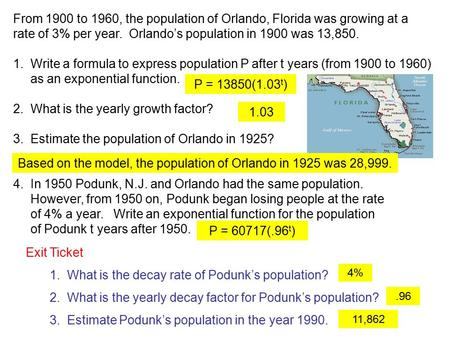 From 1900 to 1960, the population of Orlando, Florida was growing at a rate of 3% per year. Orlando's population in 1900 was 13,850. 1. Write a formula.