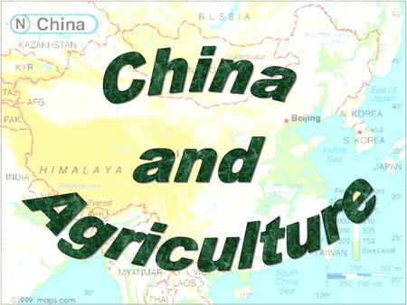 China and Agriculture Click once and you will see a physical map of China. Note the location of the mountains, desserts and fertile land. Can you find.