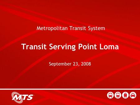 00 Metropolitan Transit System Transit Serving Point Loma September 23, 2008.