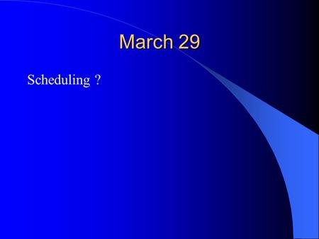 March 29 Scheduling ?. What is Packet Scheduling? Decide when and what packet to send on output link 1 2 Scheduler flow 1 flow 2 flow n Buffer management.