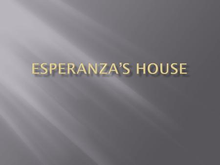  As Esperanza matures during the year that makes up The House on Mango Street,  she experiences a series of awakenings, the most important being a sexual.