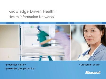 Knowledge Driven Health: Health Information Networks.