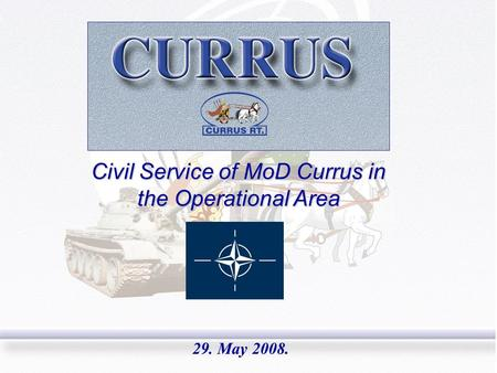Civil Service of MoD Currus in the Operational Area 29. May 2008.