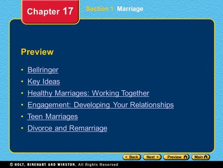 Preview Bellringer Key Ideas Healthy Marriages: Working Together Engagement: Developing Your Relationships Teen Marriages Divorce and Remarriage Chapter.
