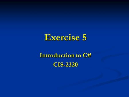Exercise 5 Introduction to C# CIS-2320. 2 This exercise uses Group boxes, Radio buttons, List boxes, and Buttons to allow users to select food items from.