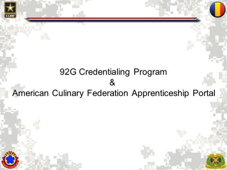 1 92G Credentialing Program & American Culinary Federation Apprenticeship Portal.