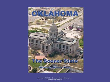 Copyright © 2013 by Oklahoma History Press, Inc. All Rights Reserved.
