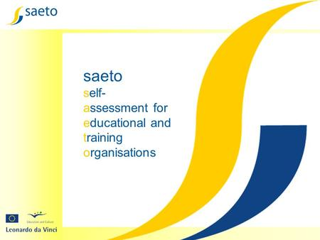 Saeto self- assessment for educational and training organisations.
