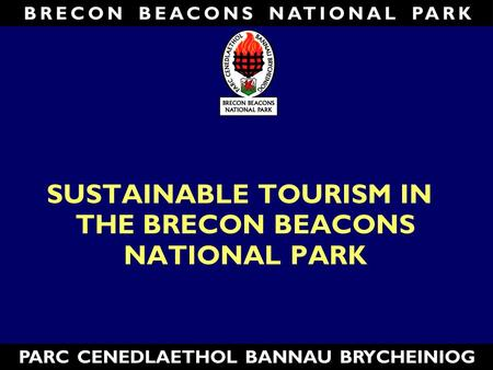 SUSTAINABLE TOURISM IN THE BRECON BEACONS NATIONAL PARK.