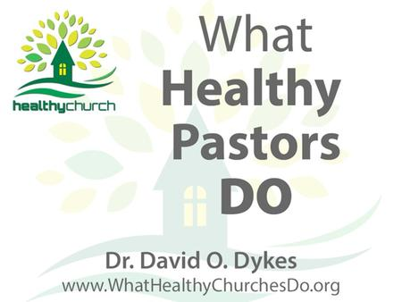 1. Healthy pastors manage God's resources wisely.