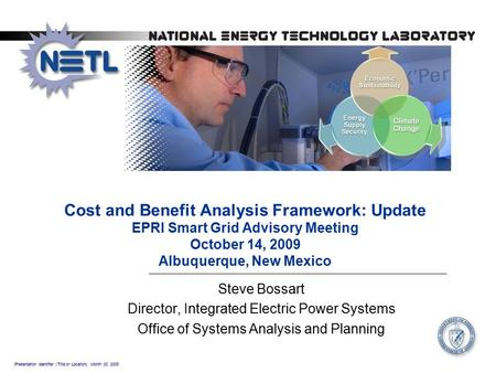 Presentation Identifier (Title or Location), Month 00, 2008 Cost and Benefit Analysis Framework: Update EPRI Smart Grid Advisory Meeting October 14, 2009.