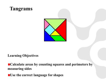 Tangrams Learning Objectives